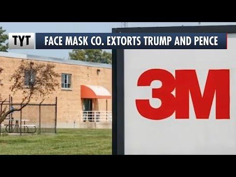 3M Extorts Trump During Virus Outbreak
