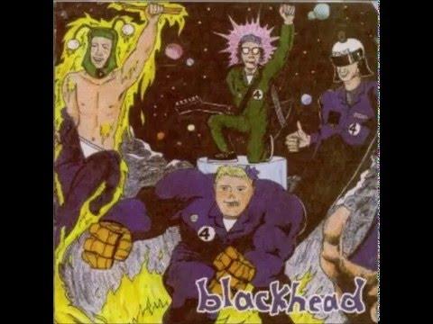 Blackhead - The Unfantastic Four (FULL ALBUM)