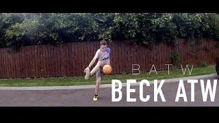 My First BATW (Beck ATW)