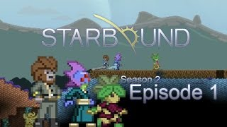 LP: Starbound Co-op - S2. EP.1 - Starting fresh with 3 players!