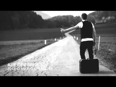 Mario Stranger - Auf der Reise (Ivan Prešern)
