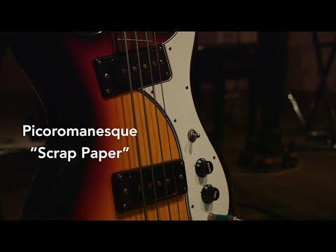 "Picoromanesque - ""Scrap Paper"""