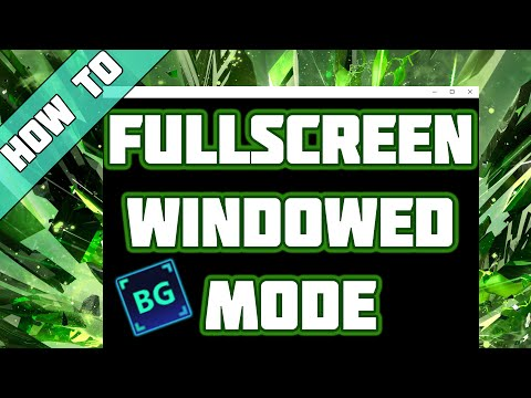 How To Play Any Game In Fullscreen Windowed Mode