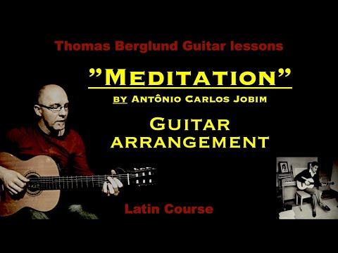 Meditation by Antônio Carlos Jobim  - Guitar arrangement - Latin jazz guitar