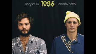 Download Benjamim & Barnaby Keen - 1986 (ALBUM STREAM) Mp3