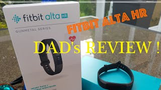 FITBIT Alta HR REVIEW ! Suburban Dad's Thoughts!