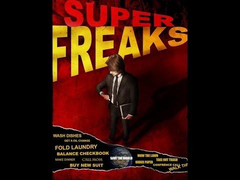 SUPERFREAKS Web Series - Full Pilot