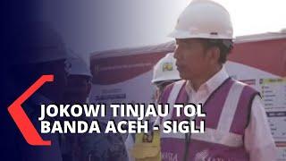 Jokowi Tinjau Pembangunan Tol Banda Aceh-Sigli