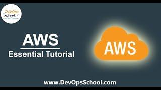 AWS Essentials Tutorials by DevOpsSchool
