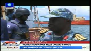 Maritime Security Nigerian Navy Arrests Illegal Vessels In Rivers