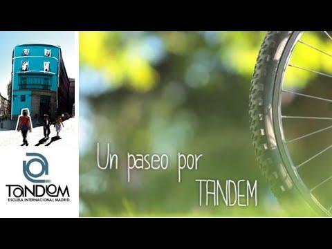 UN PASEO POR TANDEM MADRID - TAKE A WALK WITH TANDEM MADRID