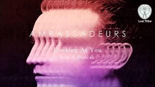 Ambassadeurs - Looking At You (feat. C Duncan) (Villette Remix)