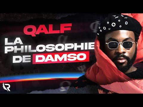Youtube: QALF: LA PHILOSOPHIE DE DAMSO (De la Salle d'attente à l'Infinity)
