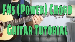 How to Play a F Sharp Power Chord (Chord Guitar Tutorial!!)