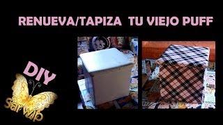 ✫ DIY ✫ Cómo tapizar un puff || Renovar silla || Renew chair Thumbnail