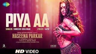 Haseena Parkar song Piya Aa Just another