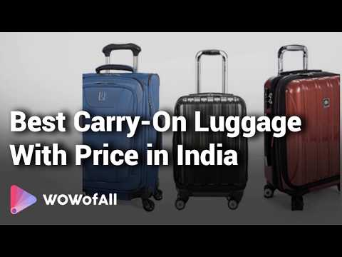 best-carry-on-luggage-in-india:-complete-list-with-features,-price-range-&-details