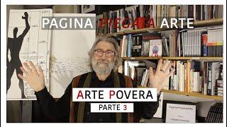 ARTE POVERA (terza parte) -- sedicesimo incontro