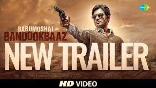 Babumoshai Bandookbaaz I New Trailer I Nawazuddin Siddiqui I Profitbaaz Hit