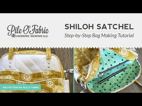 Shiloh Satchel // Step-by-Step Bag Making Tutorial