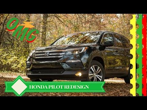 NEW 2019 Honda Pilot Redesign Engine And Specs of 2019 Honda Pilot