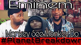 EMINEM x MONKEY SEE MONKEY DO | REACTION | PLANET BREAKDOWN