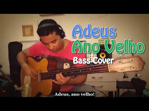 ADEUS ANO VELHO - BASS COVER - ÚLTIMO VÍDEO DO ANO - SANDRO LINS