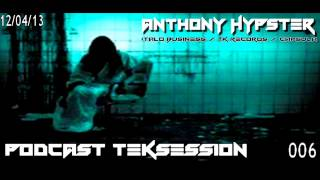 Anthony Hypster-podcast teksession 006