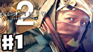 Destiny 2: Curse of Osiris - Gameplay Walkthrough Part 1 - Mercury and Sagira Ghost! (PS4 Pro)