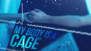 Multifandom|| My Body Is A Cage