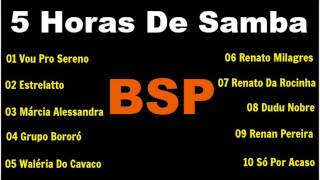 Baixar 5 Horas De Samba Canal BSP Dezembro/2016 BSP