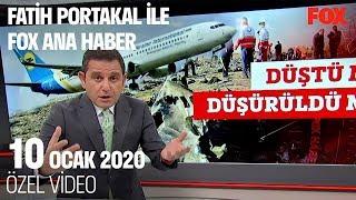Uçak füzeyle vuruldu! 10 Ocak 2020 Fatih Portakal ile FOX Ana Haber