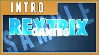 Intro: RextrixGaming