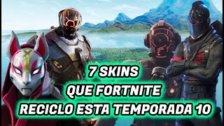 7 SKINS THAT FORTNITE TO RECILADO CETTE SAISON 10 Neneziz Neneziz