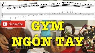 [Guitar]Hướng dẫn: Luyện ngón và nhấn lực, giúp tạo sự độc lập và linh hoạt giữa các ngón tay