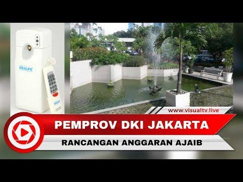 Pengharum Ruangan Ratusan Juta, Rancangan Anggaran Ajaib Pemprov DKI Jakarta