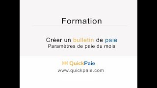 Bulletin de paie - Paramètres de paie du mois - QuickPaie