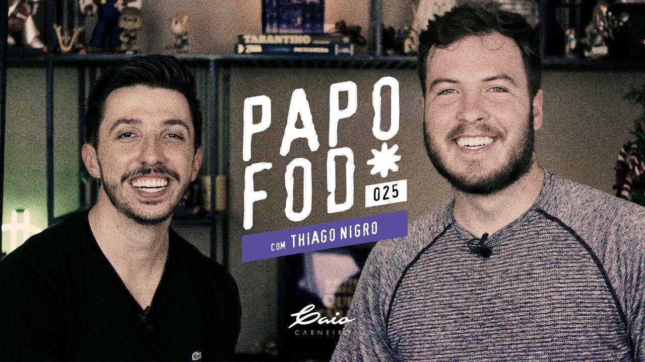 Papo Fod* 025 com O PRIMO RICO - Thiago Nigro | Caio Carneiro