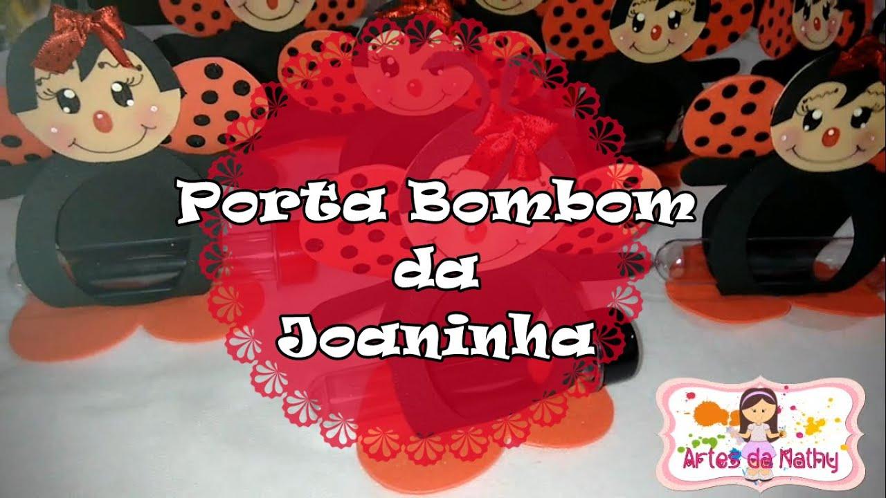 Porta Bombom Da Joaninha Em Eva Artes Da Nathy Youtube