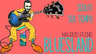 Maurizio Pugno - BLUESLAND: seduti sul tempo