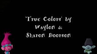 Waylon + Sharon Doorson - True Colors [Nederlandse versie] [Songtekst video]