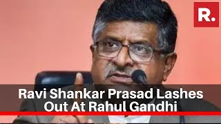Union Minister Ravi Shankar Prasad Lashes Out At Rahul Gandhi Over His And39savarkarand39 Remark