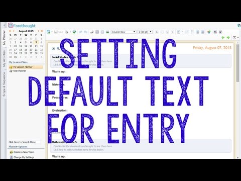 Setting Default Text for Entry in Eduphoria Forethought