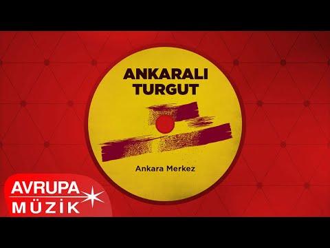Ankaralı Turgut - Sev Beni
