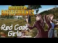Player Unknown's Battlegrounds - Red Coat Girls