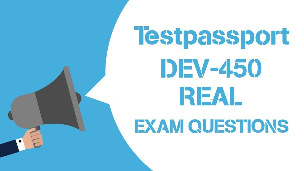 2019 New Salesforce Platform Developer I DEV-450 Real Exam Questions