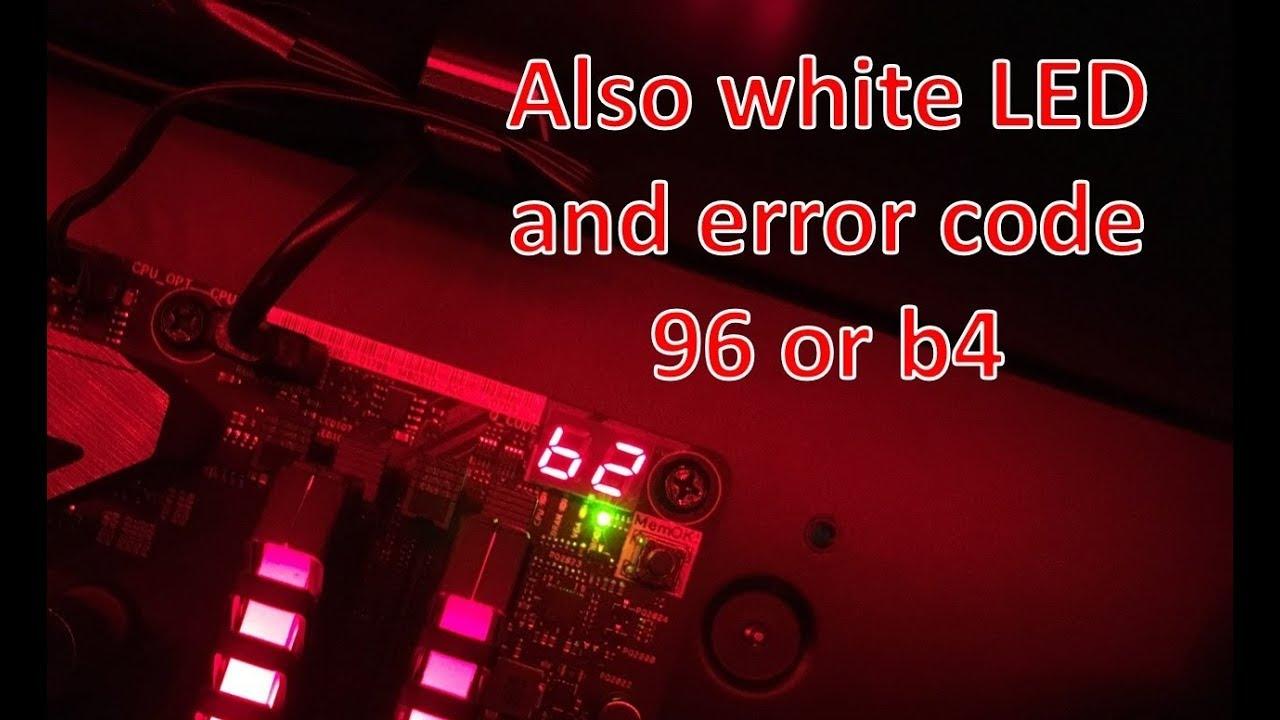 ROG MAXIMUS IX HERO Q-Code 96, b2, b4 and VGA or BOOT LED