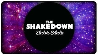 The Shakedown - Electric Eclectic (Full EP)