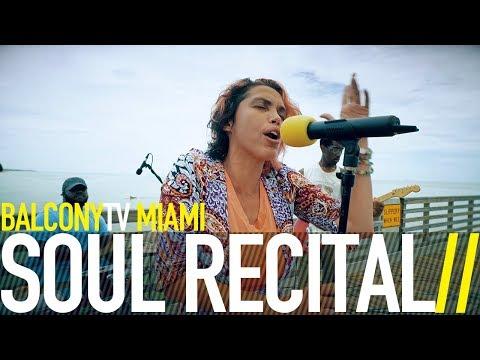 SOUL RECITAL - LET GO (SUELTAME) (BalconyTV)