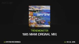 Trendmonster 1985 Miami